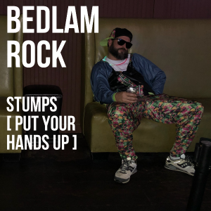 Bedlam Rock Stumps Single